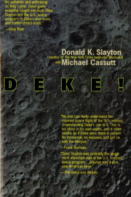 Image for Deke! U.S. Manned Space: From Mercury To the Shuttle