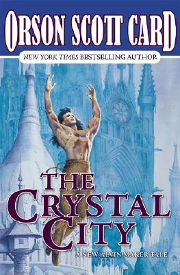 Image for The Crystal City (Tales of Alvin Maker, Book 6)