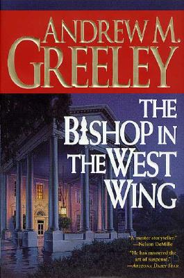 Image for The Bishop in the West Wing: A Bishop Blackie Ryan Novel