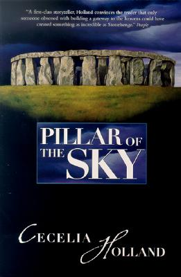Image for Pillar of the Sky: A Novel of Stonehenge