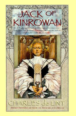 Image for Jack of Kinrowan: Jack the Giant-Killer and Drink Down the Moon (Fairy Tales)