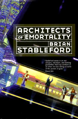Architects of Emortality, Brian Stableford