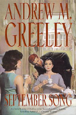 Image for September Song: A Cronicle of the O'Malley's in the Twentieth Century (O'Malley Novels (Forge Hardcover))