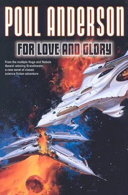 Image for For Love and Glory (First Edition)