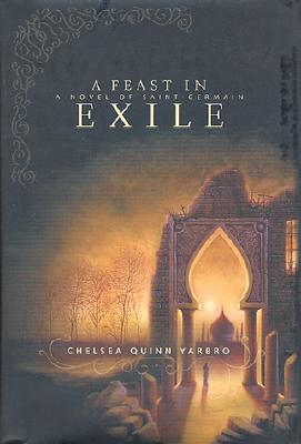 Image for A Feast in Exile : A Novel of Saint-Germain