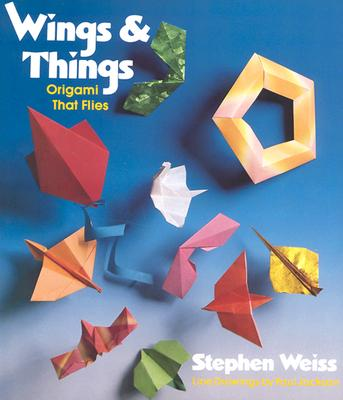 Image for Wings and Things: Origami That Flies