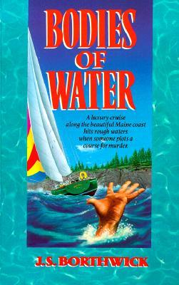 Bodies of Water, Borthwick, J. S.