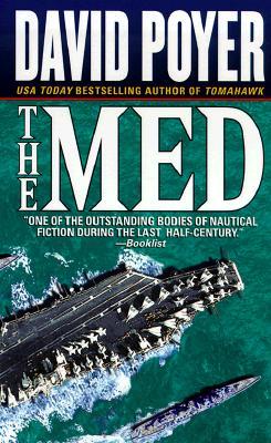 The Med (A Dan Lenson Novel), DAVID POYER
