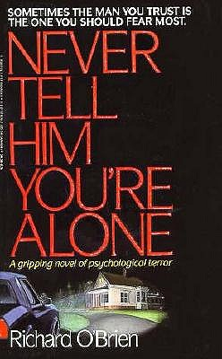 Image for Never Tell Him You're Alone
