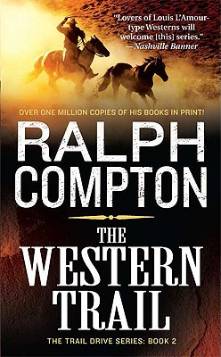 The Western Trail (The Trail Drive, No 2), Compton, Ralph