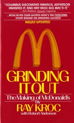 Image for Grinding It Out: The Making of McDonald's