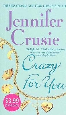 Crazy for You, Jennifer Crusie