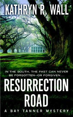 Image for Resurrection Road: A Bay Tanner Mystery (Bay Tanner Mysteries)