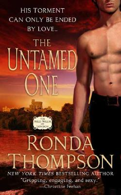 The Untamed One (Book 2 of The Wild Wulfs of London), RONDA THOMPSON