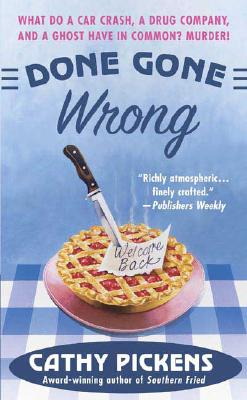 Image for Done Gone Wrong (Southern Fried Mysteries featuring Avery Andrews)