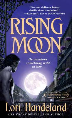 Rising Moon (Nightcreature Novel), LORI HANDELAND