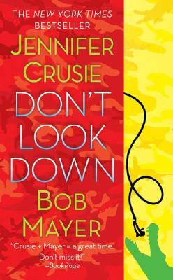 Don't Look Down, Crusie, Jennifer; Mayer, Bob
