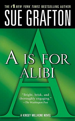 Image for A IS FOR ALIBI: A Kinsey Millhone Mystery