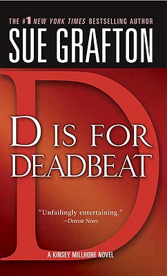 D is for Deadbeat (The Kinsey Millhone Alphabet Mysteries), Sue Grafton