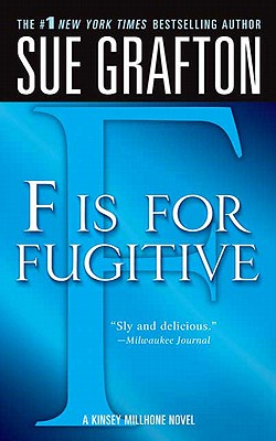 F Is for Fugitive, SUE GRAFTON
