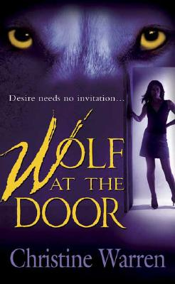 Wolf at the Door: A Novel of the Others, CHRISTINE WARREN