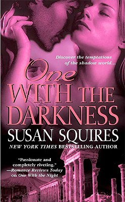 One with the Darkness (The Companion Series), Susan Squires