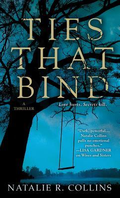 The Ties That Bind, Natalie R. Collins