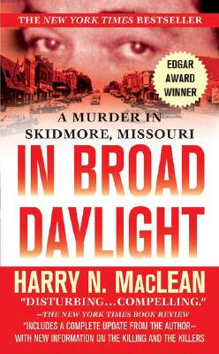 Image for In Broad Daylight: A Murder in Skidmore, Missouri