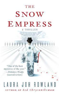 Image for The Snow Empress: A Thriller (Sano Ichiro Novels)