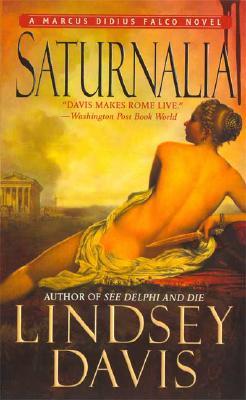 Image for Saturnalia: A Marcus Didius Falco Novel (A Marcus Didius Falco Mystery)