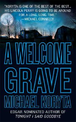 A Welcome Grave, Michael Koryta