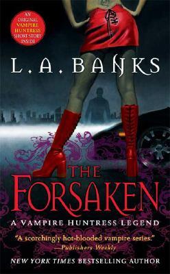 """The Forsaken (Vampire Huntress Legend), """"Banks, L. A."""""""