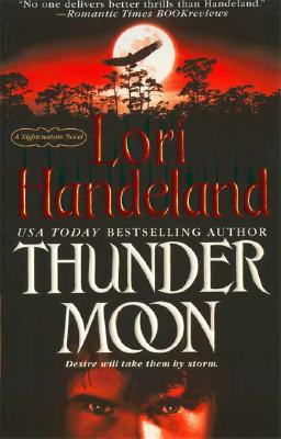 Thunder Moon (A Nightcreature Novel, Book 8), LORI HANDELAND