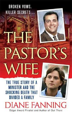 Image for The Pastor's Wife: The True Story of a Minister and the Shocking Death that Divided a Family