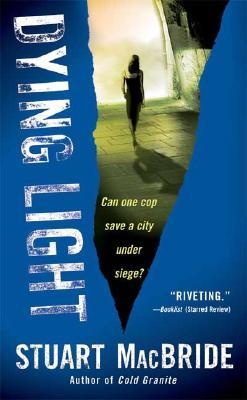Dying Light (Logan McRae), STUART MACBRIDE