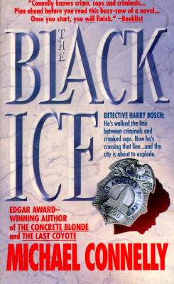 The Black Ice (Detective Harry Bosch Mysteries), MICHAEL CONNELLY