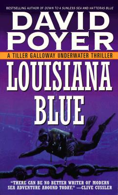 Image for Louisiana Blue: A Tiller Galloway Underwater Thriller