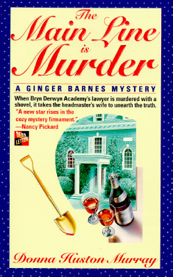 Image for The Main Line Is Murder (Ginger Barnes Main Line Mysteries)
