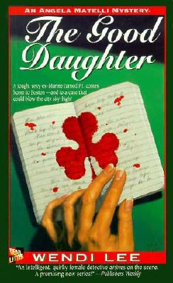 Image for The Good Daughter: An Angel Matelli Mystery (Angela Matelli Mysteries)