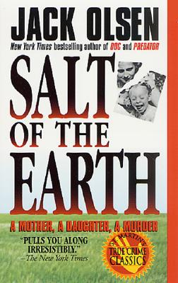 Image for Salt of the Earth:  A Mother, A Daughter, A Murder