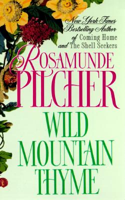 Wild Mountain Thyme, ROSAMUNDE PILCHER