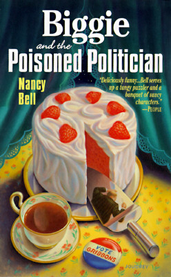 Image for Biggie and the Poisoned Politician (Dead Letter Mysteries)