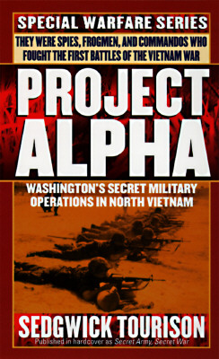 Image for Project Alpha: Washington's Secret Military Operations in North Vietnam