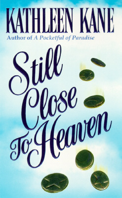 Image for Still Close to Heaven (Still Close to Heaven)