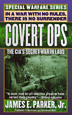 Image for Covert Ops: The CIA's Secret War In Laos