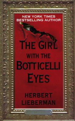 The Girl With the Botticelli Eyes, HERBERT LIEBERMAN