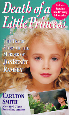 Image for DEATH OF A LITTLE PRINCES JON BENET RAMSEY