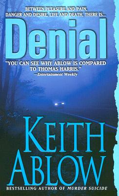 Denial (Frank Clevenger), Ablow,Keith