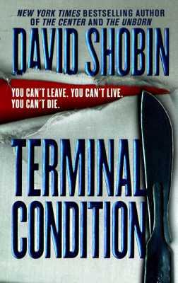 Terminal Condition, DAVID SHOBIN