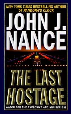 The Last Hostage, Nance, John J.